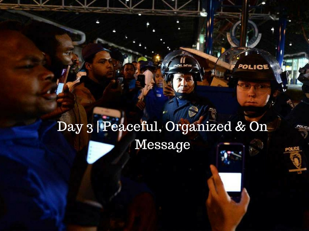 Day 3 - Peaceful, Organized & On Message